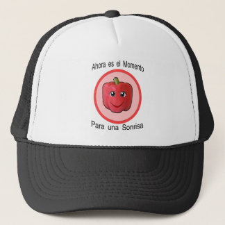 Ahora es el momento para una sonrisa -  pimiento trucker hat
