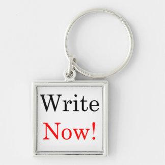 ¡Ahora escriba! Llavero superior