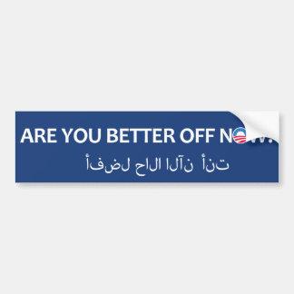 ¿Ahora está apagado usted mejor? Etiqueta De Parachoque