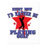 Ahora estaría jugando bastante a golf tarjetas postales