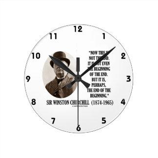 Ahora esto no el principio del final (Winston Chur Reloj Redondo Mediano