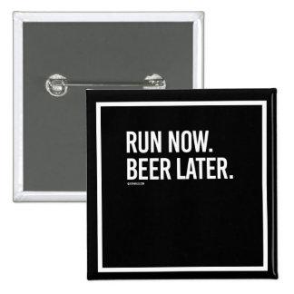Ahora funcione con la cerveza más adelante --    pin cuadrado
