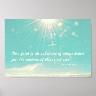 Ahora la fe es la sustancia póster