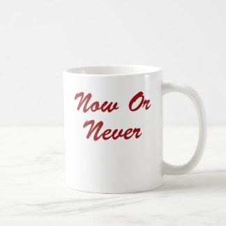 Ahora o nunca tazas