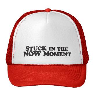 Ahora pegado en el momento - gorra del camionero