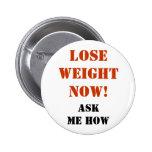 ¡Ahora pierda el peso! - Botón Pin