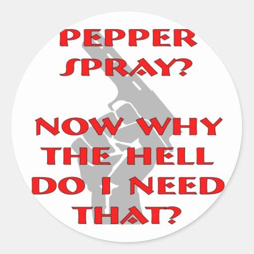 Ahora porqué lo hago necesite el spray de pimienta pegatina redonda
