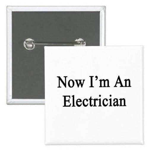 Ahora soy electricista pin