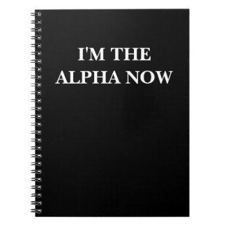 Ahora soy la alfa (texto y el color adaptables) notebook