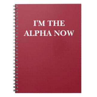Ahora soy la alfa (texto y el color adaptables) libretas espirales