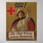¡Ahora únase a!  La Cruz Roja sirve humanidad Poster