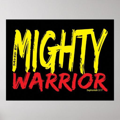 Ahorrado por el guerrero poderoso póster