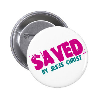 AHORRADO por Jesucristo Pin Redondo De 2 Pulgadas
