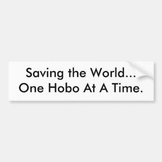 Ahorrando el mundo… Un hobo a la vez. Pegatina Para Auto