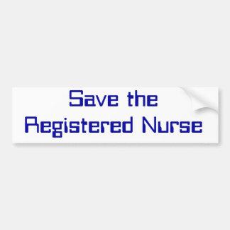 Ahorre a la enfermera registradoa pegatina de parachoque