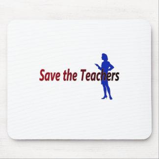 Ahorre a los profesores (de sexo femenino) mousepad