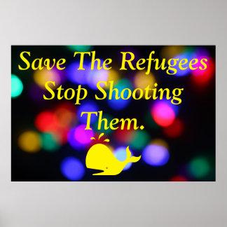 Ahorre a los refugiados póster