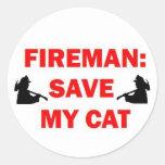 Ahorre a mi bombero del gato etiqueta redonda
