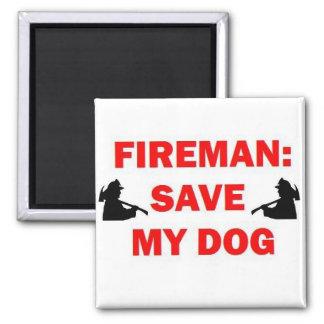 Ahorre a mi bombero del perro imán cuadrado