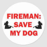 Ahorre a mi bombero del perro pegatina redonda