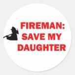 Ahorre a mi hija en caso del fuego pegatina redonda