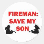 Ahorre a mi hijo en caso del fuego pegatina redonda
