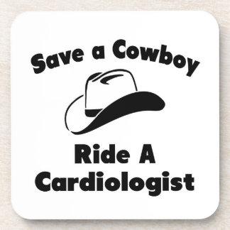 Ahorre a un vaquero. Monte a un cardiólogo Posavaso