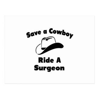 Ahorre a un vaquero. Monte a un cirujano Tarjetas Postales