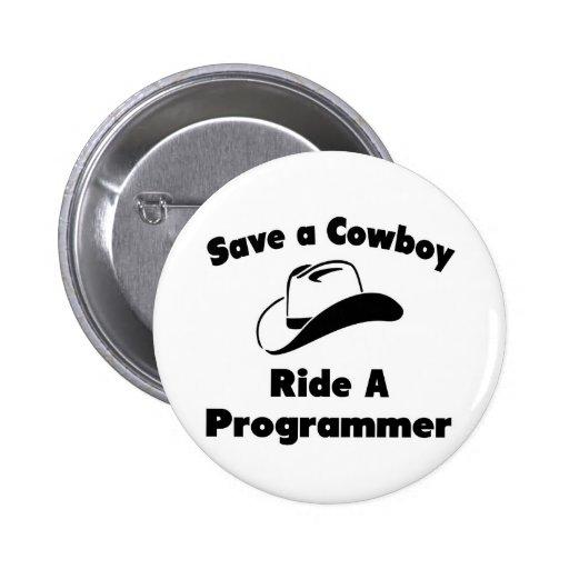 Ahorre a un vaquero. Monte un programador Pins
