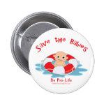 Ahorre al ahorrador antiabortista de los bebés pin