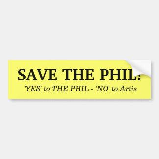 ¡Ahorre al Phil! Pegatina para el parachoques Etiqueta De Parachoque