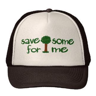 Ahorre algunos árboles para mí gorra
