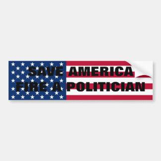 ¡Ahorre América, encienda a un político! Pegatina De Parachoque