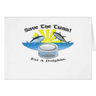¡Ahorre el atún! Tarjeta De Felicitación