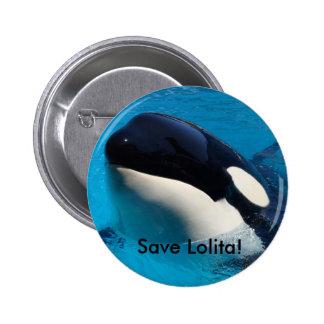 Ahorre el botón de Lolita Pin