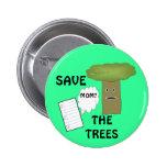 Ahorre el botón de los árboles pin