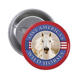 Ahorre el botón de los caballos salvajes de Améric Pin Redondo De 2 Pulgadas