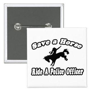 Ahorre el caballo, oficial de policía del paseo pin cuadrado