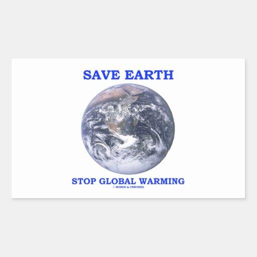 Ahorre el calentamiento del planeta de la parada pegatina rectangular