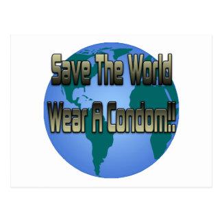 Ahorre el desgaste del mundo un condón tarjeta postal
