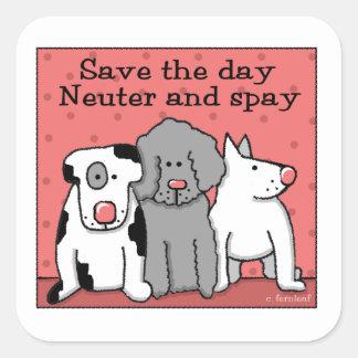 Ahorre el día, neutro y Spay los perros Pegatina Cuadrada