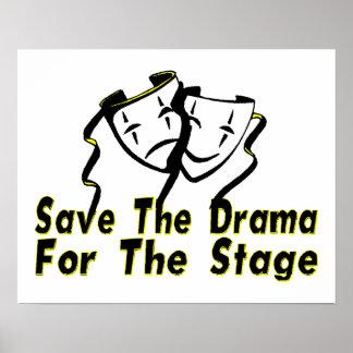 Ahorre el drama para la etapa póster