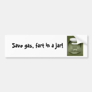 ¡Ahorre el gas, fart en un tarro! Etiqueta De Parachoque