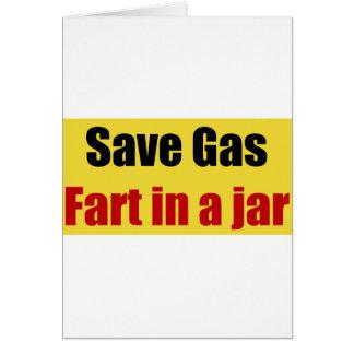 Ahorre el gas Fart en un tarro Felicitacion