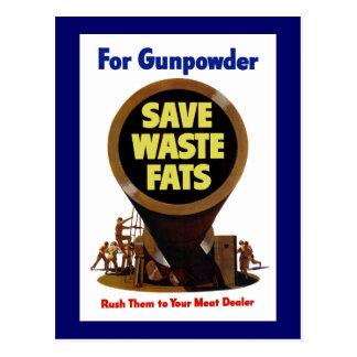 Ahorre el ~ inútil de las grasas para la pólvora tarjeta postal