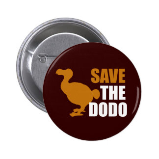 ¡Ahorre el pájaro del Dodo! Pin divertido de la no