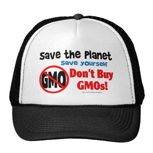 Ahorre el planeta, ahórrese: ¡No compre los GMOs! Gorras