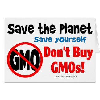 Ahorre el planeta, ahórrese: ¡No compre los GMOs! Tarjeta De Felicitación