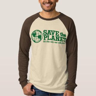 ahorre el planeta - es el único con la cerveza camisas