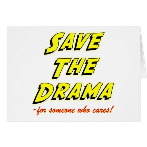 Ahorre el refrán rápido del drama tarjeta de felicitación